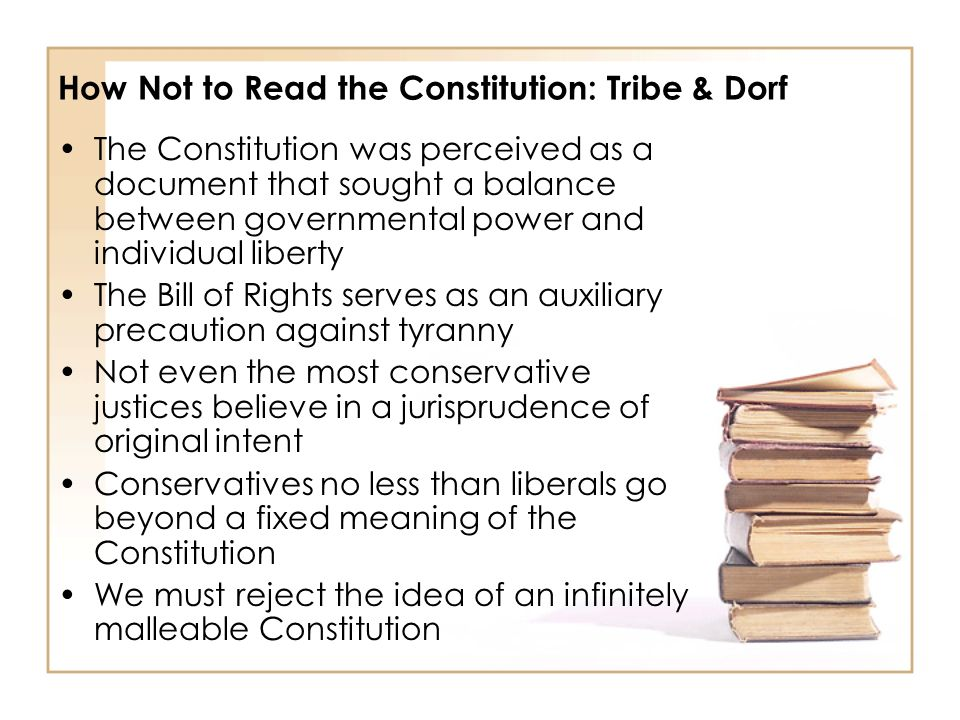 How Not to Read the Constitution: Tribe & Dorf