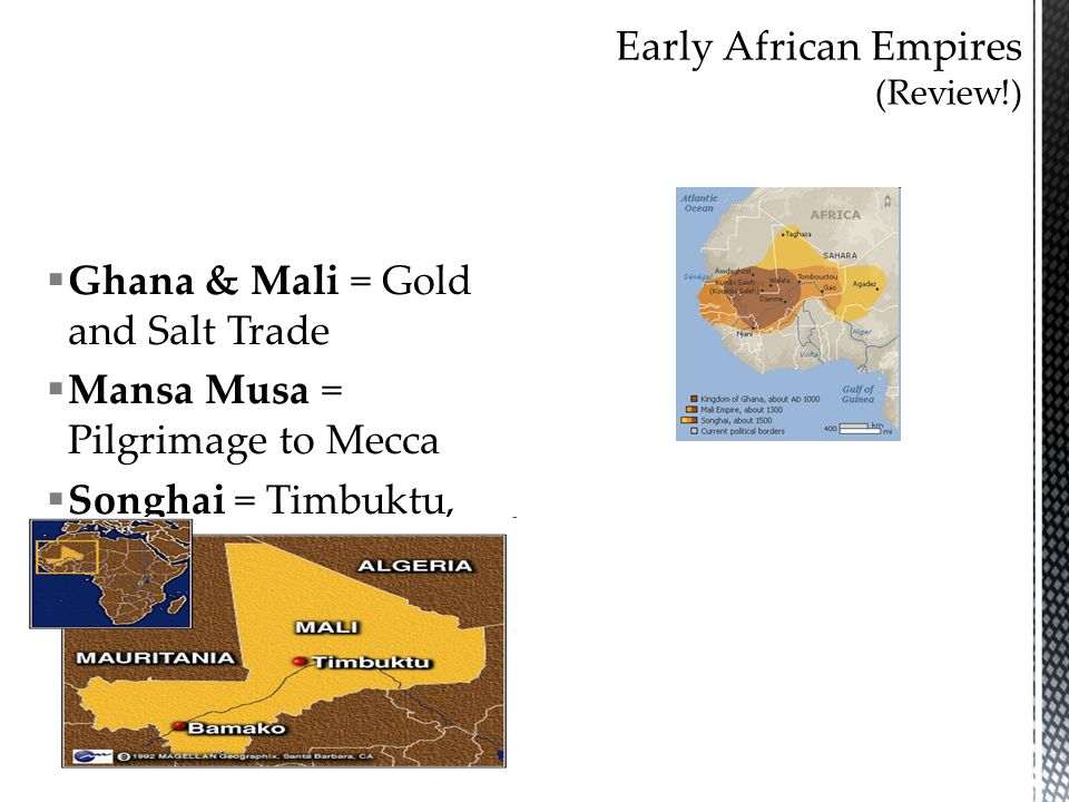 Early African Empires (Review!)