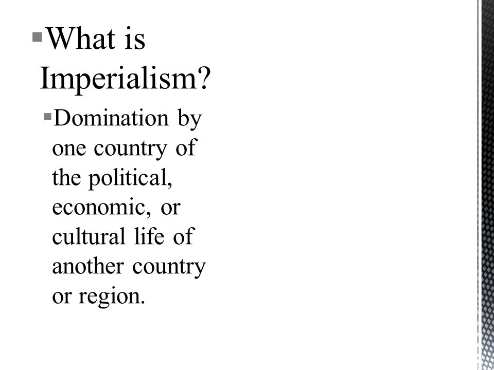What is Imperialism.