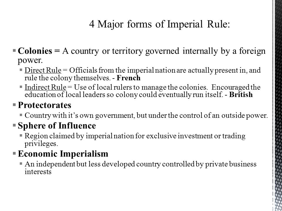 4 Major forms of Imperial Rule: