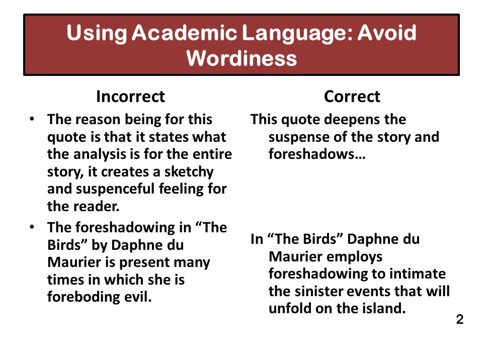 Using Academic Language: Avoid Wordiness