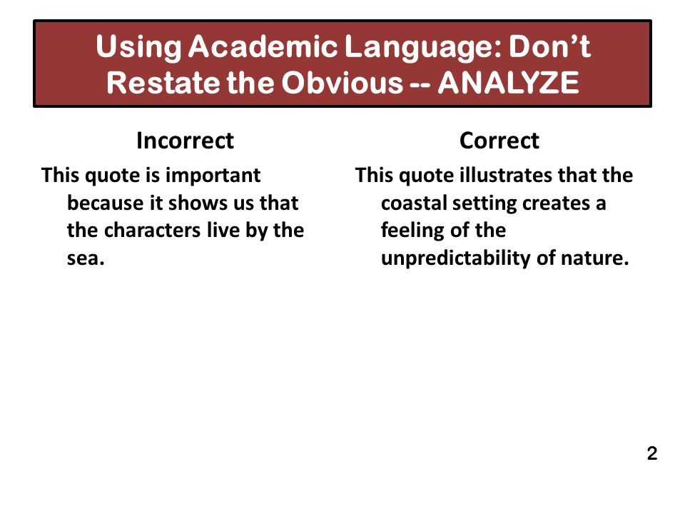 Using Academic Language: Don't Restate the Obvious -- ANALYZE