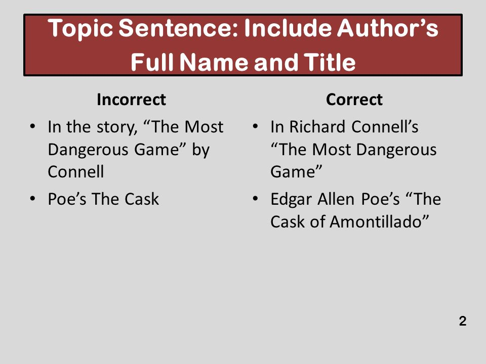 Topic Sentence: Include Author's Full Name and Title