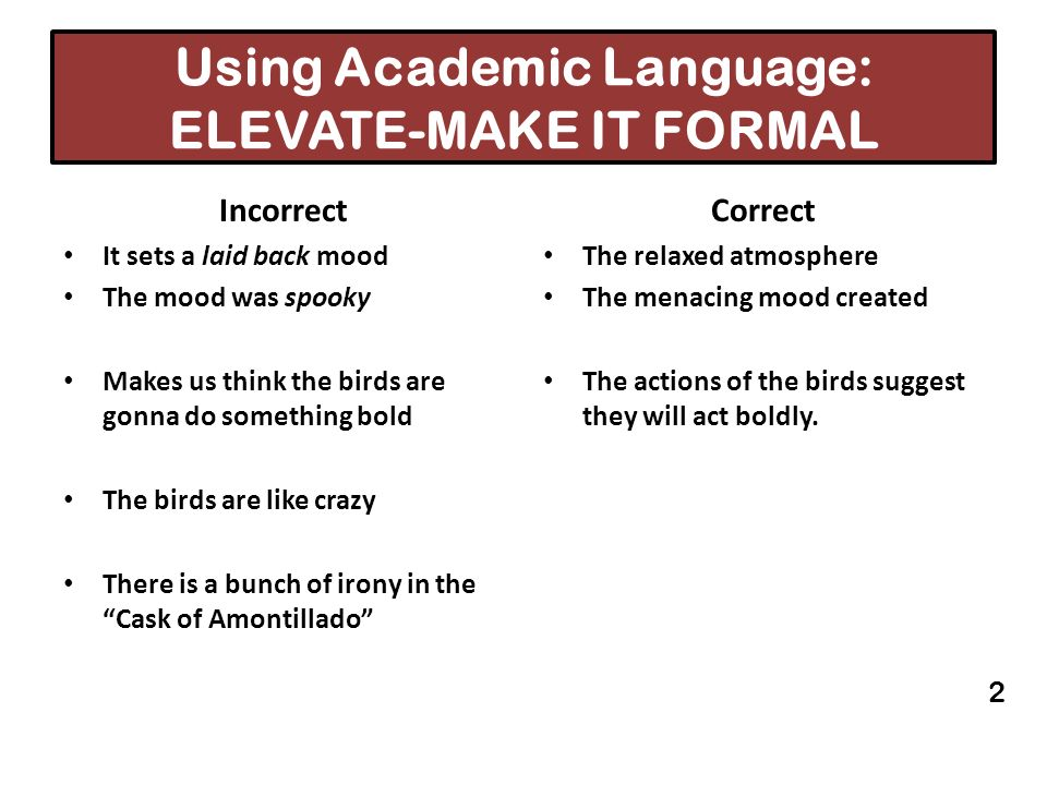 Using Academic Language: ELEVATE-MAKE IT FORMAL