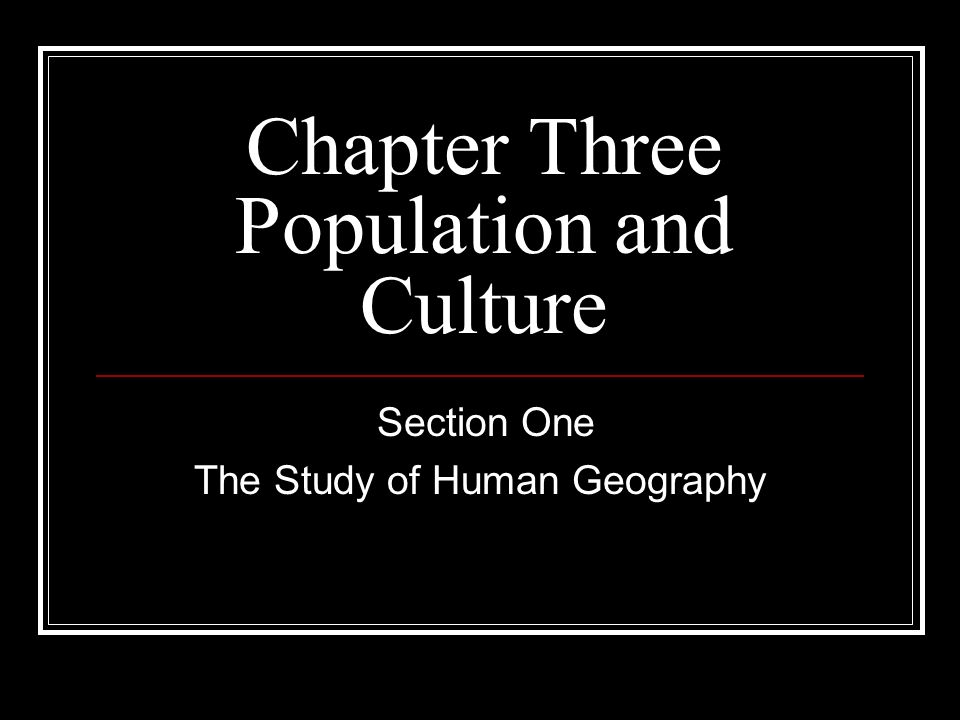 Chapter Three Population and Culture