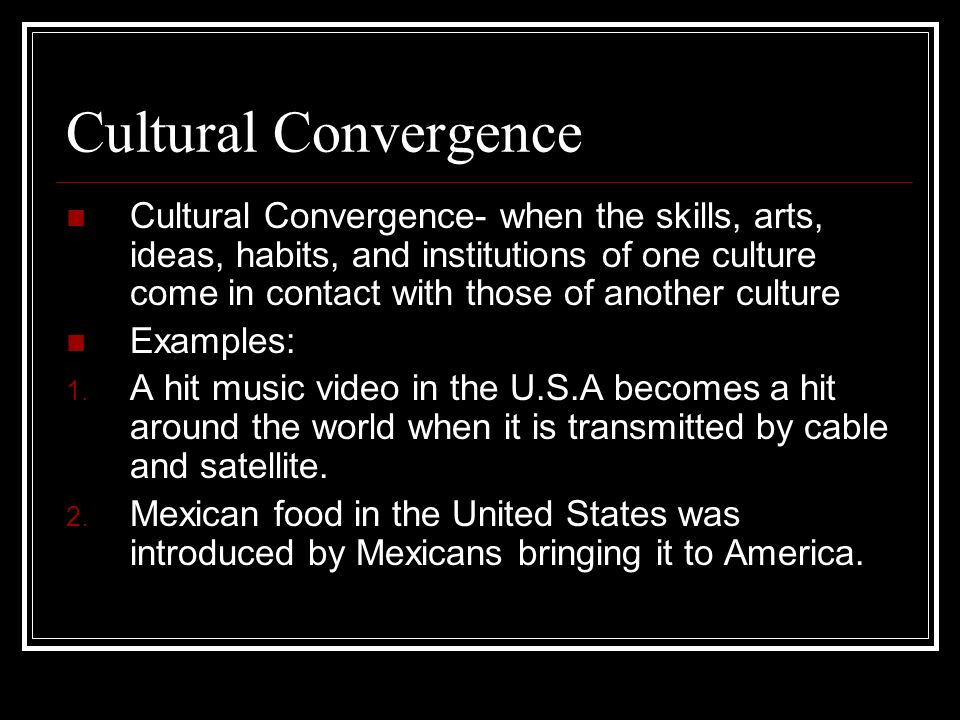 Cultural Convergence