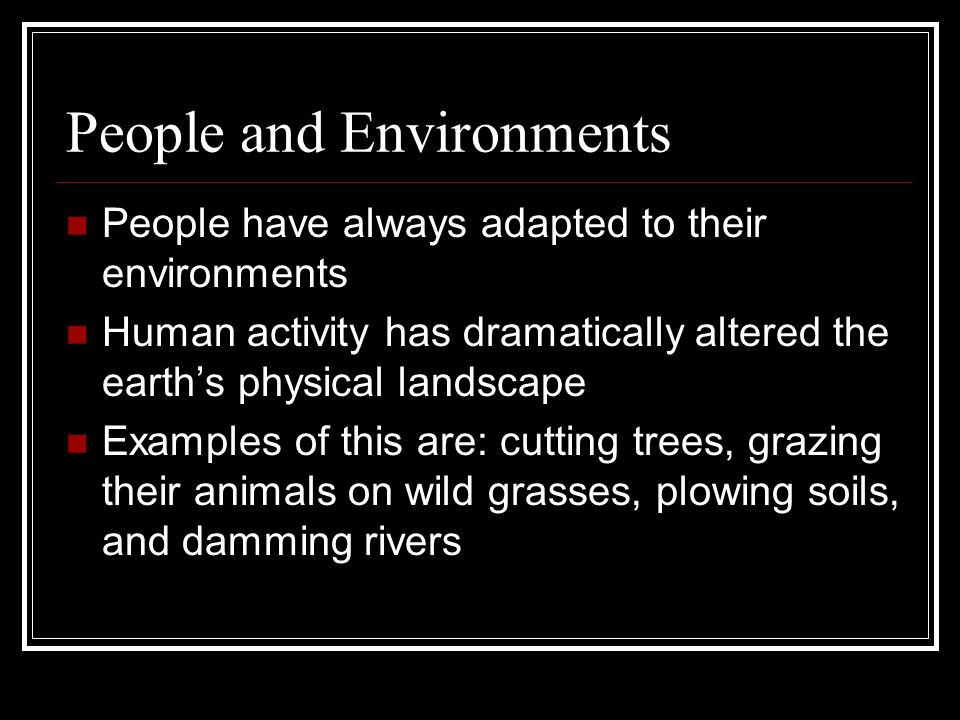 People and Environments