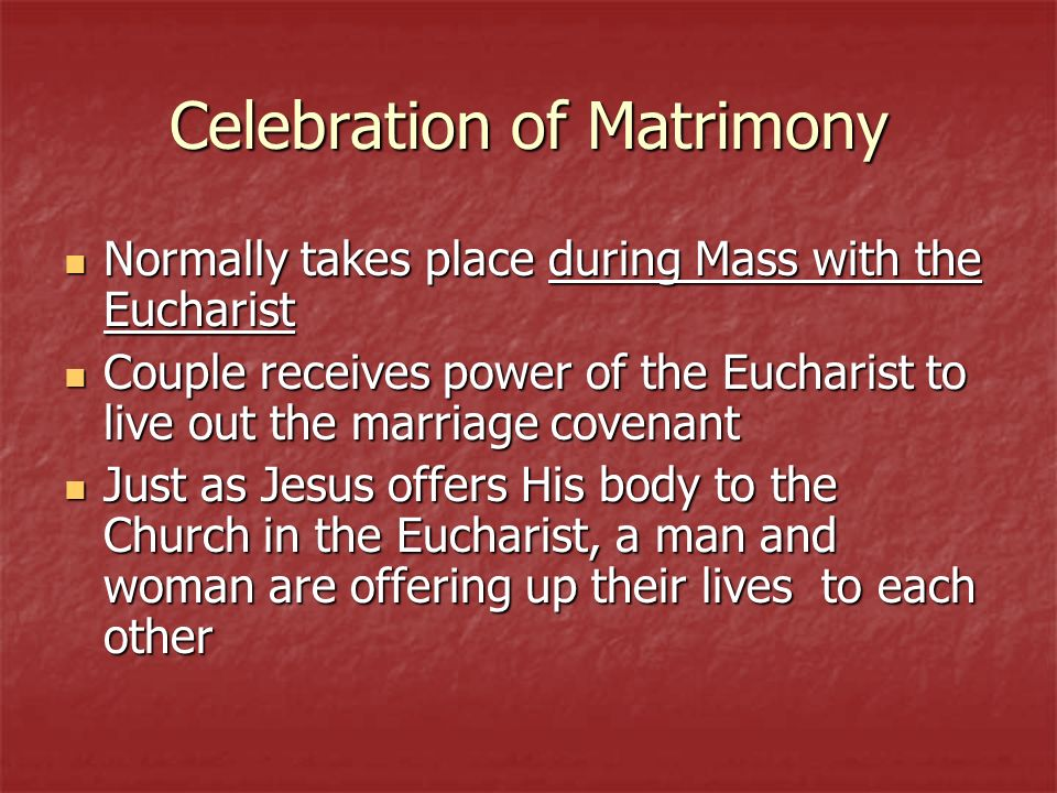 Celebration of Matrimony