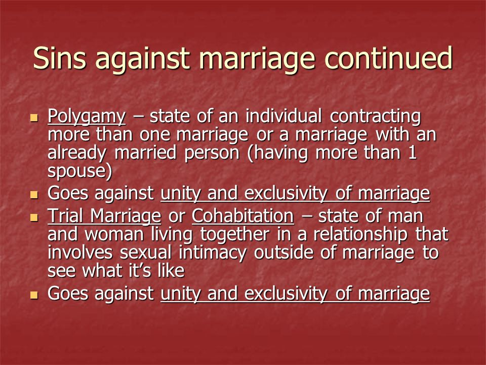 Sins against marriage continued