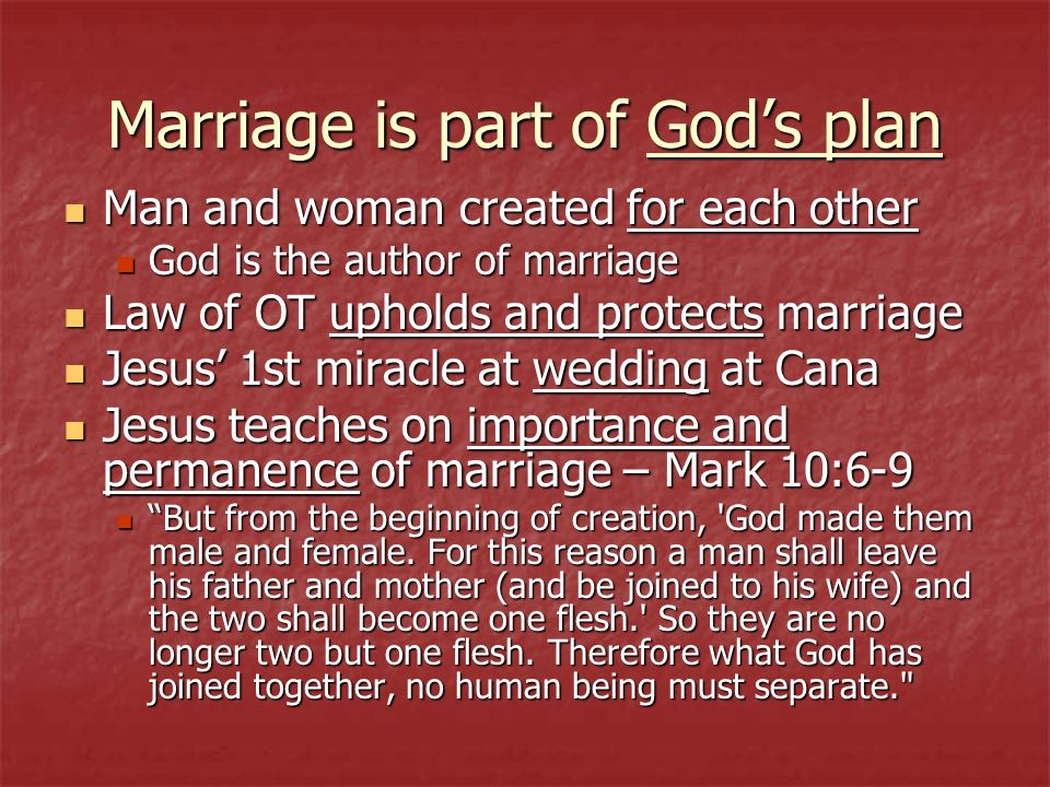 Marriage is part of God's plan