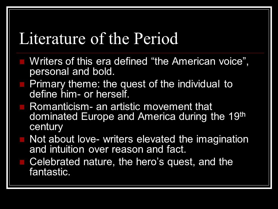 Literature of the Period