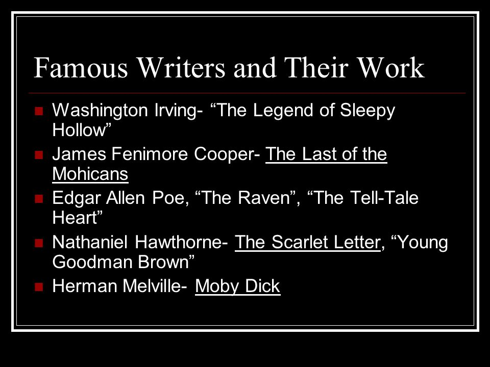 Famous Writers and Their Work