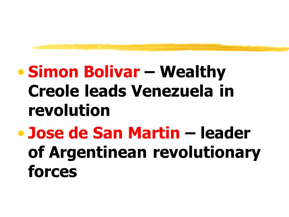 Simon Bolivar – Wealthy Creole leads Venezuela in revolution