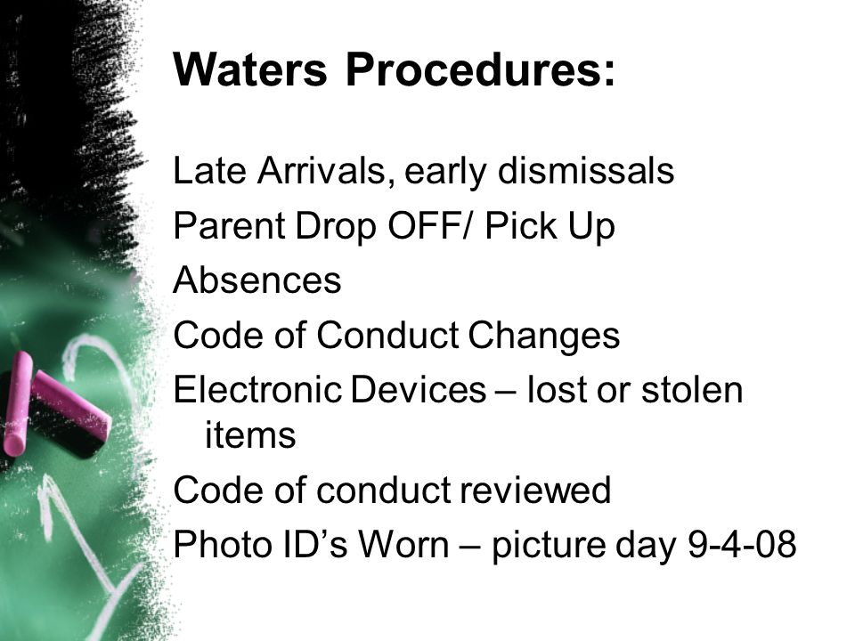 Waters Procedures: Late Arrivals, early dismissals