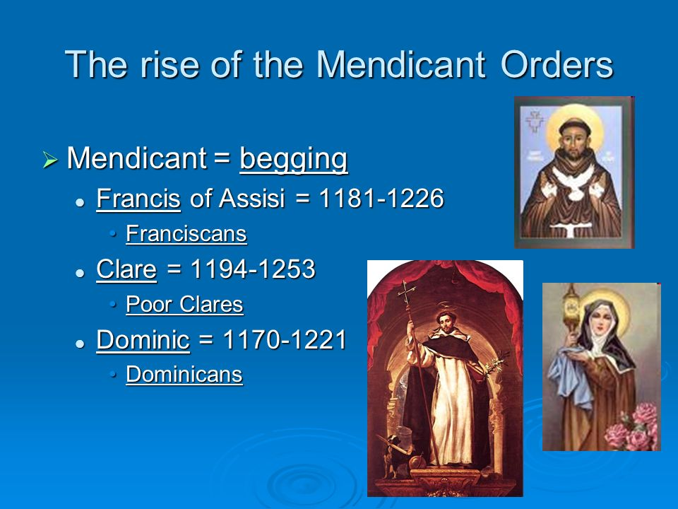 The rise of the Mendicant Orders