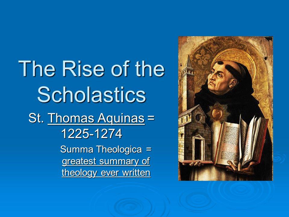 The Rise of the Scholastics