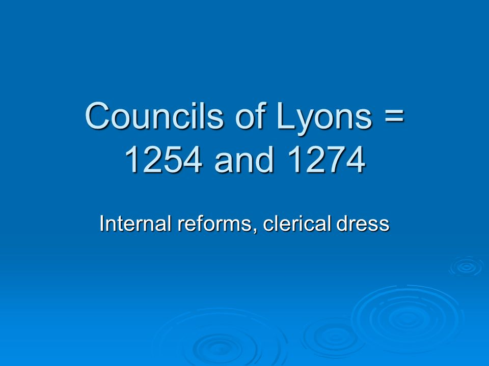 Internal reforms, clerical dress