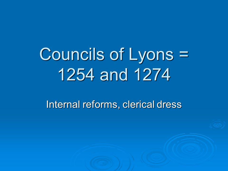 Internal reforms, clerical dress