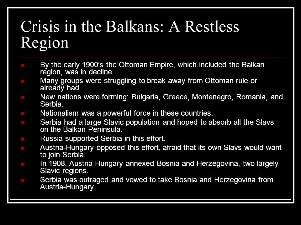 Crisis in the Balkans: A Restless Region