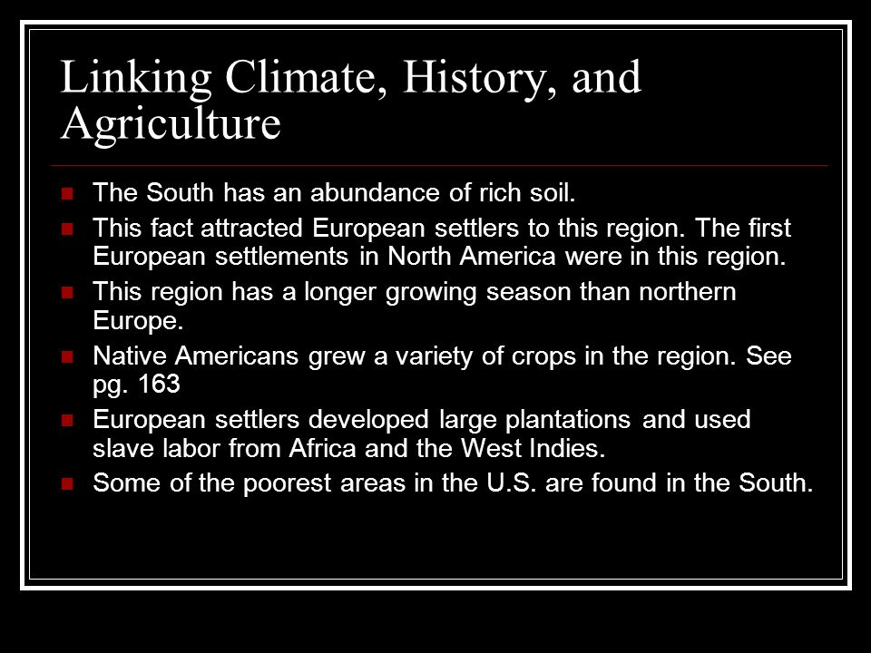 Linking Climate, History, and Agriculture