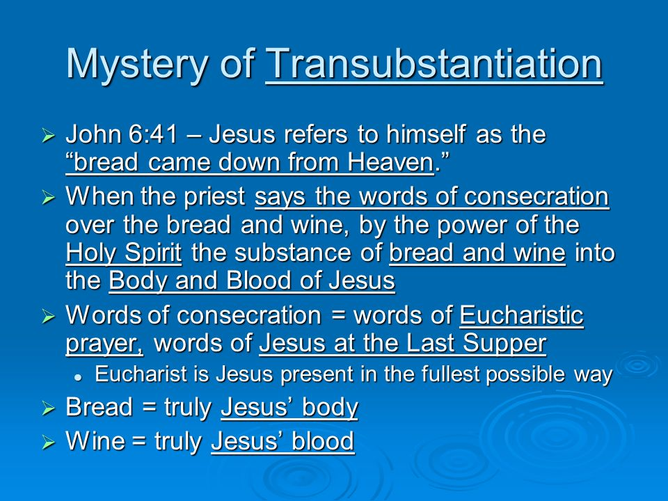 Mystery of Transubstantiation