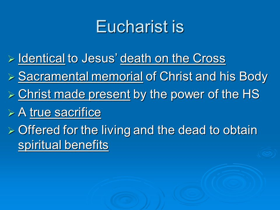 Eucharist is Identical to Jesus' death on the Cross