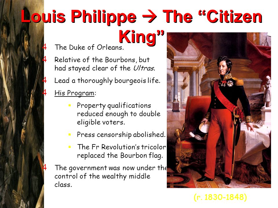 Louis Philippe  The Citizen King