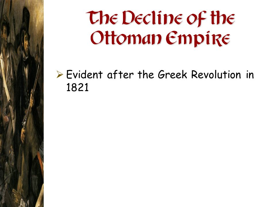 The Decline of the Ottoman Empire
