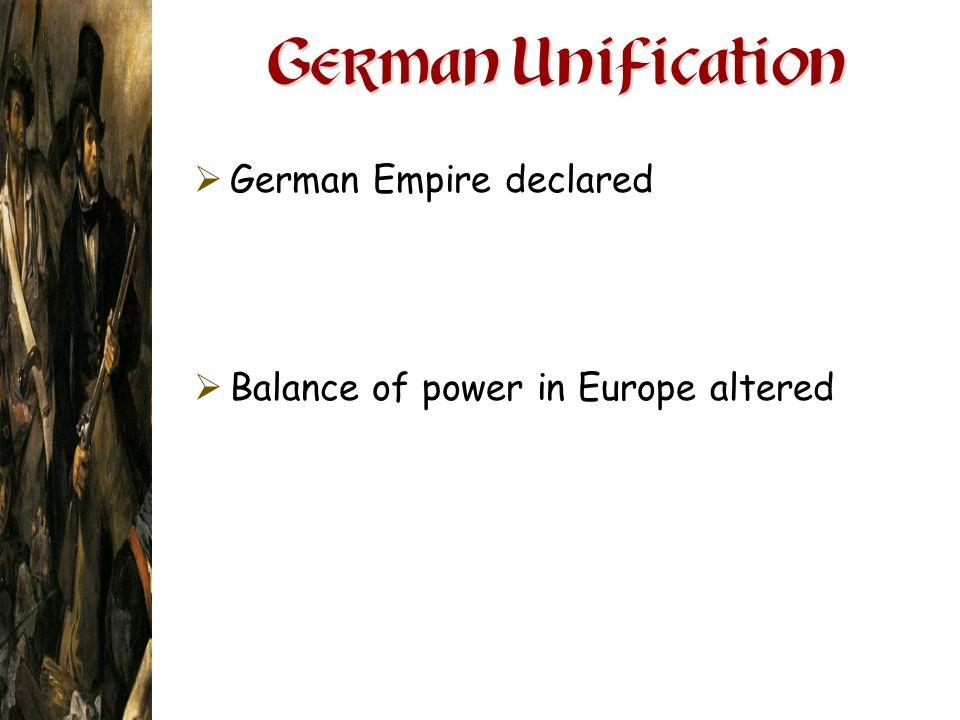German Unification German Empire declared