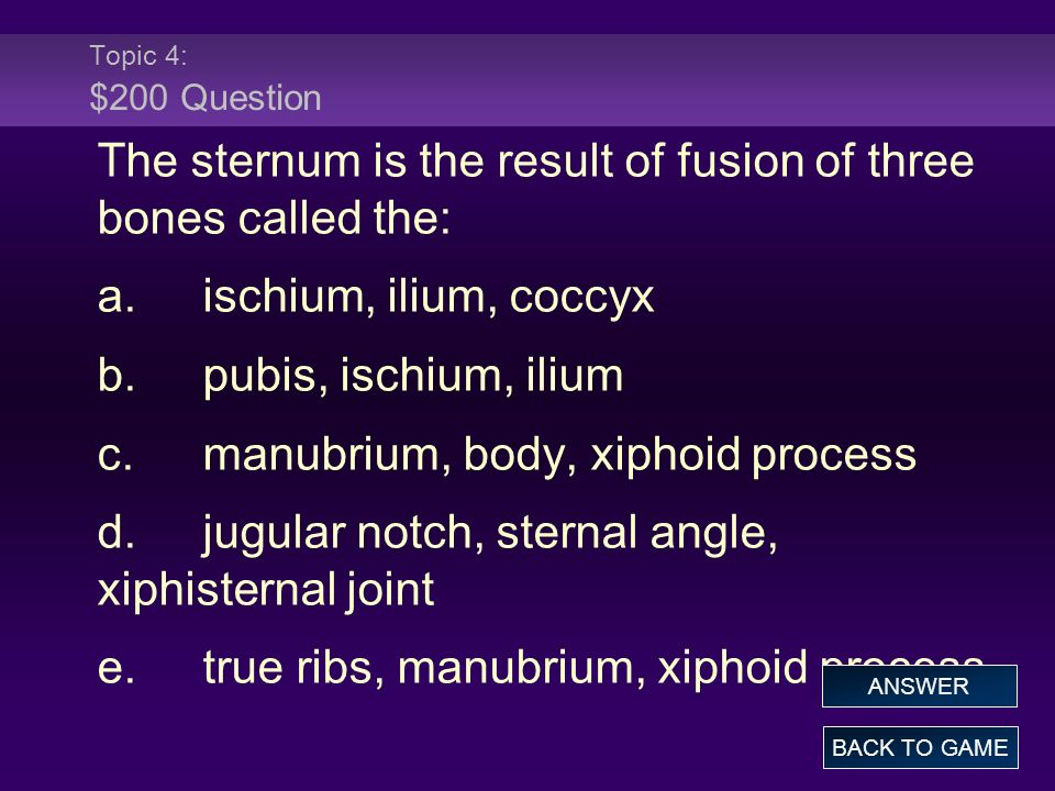 The sternum is the result of fusion of three bones called the:
