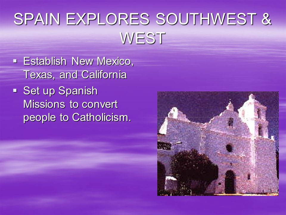SPAIN EXPLORES SOUTHWEST & WEST