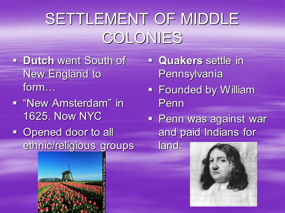 SETTLEMENT OF MIDDLE COLONIES