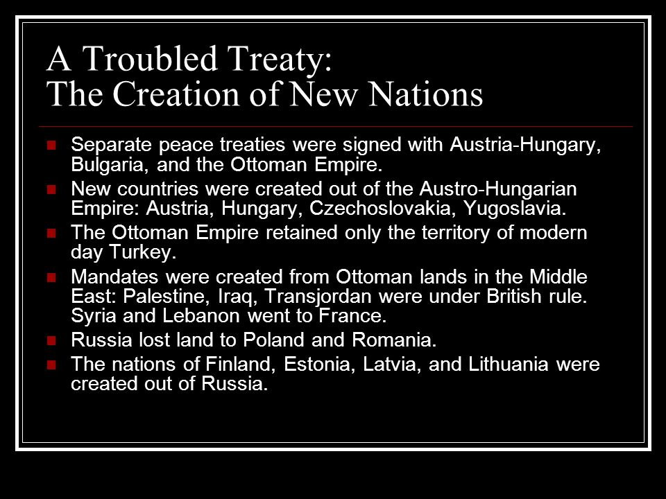 A Troubled Treaty: The Creation of New Nations