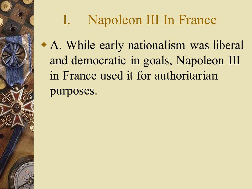 I. Napoleon III In France