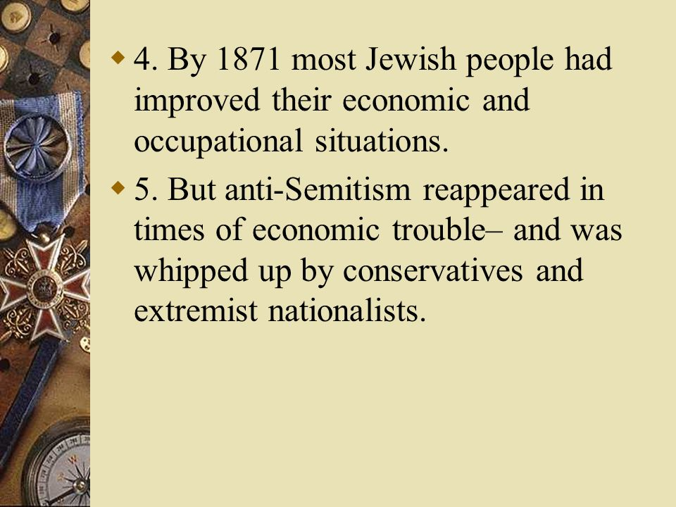 4. By 1871 most Jewish people had improved their economic and occupational situations.