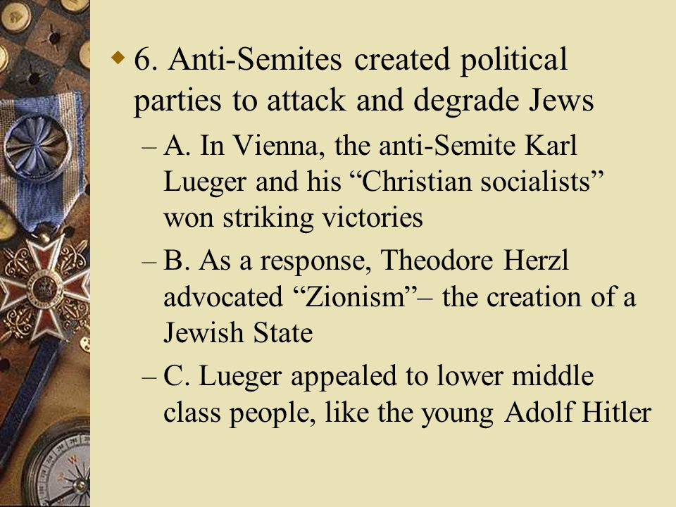 6. Anti-Semites created political parties to attack and degrade Jews