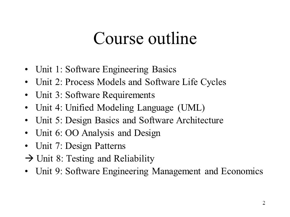 Superior Course Outline Unit 1: Software Engineering Basics
