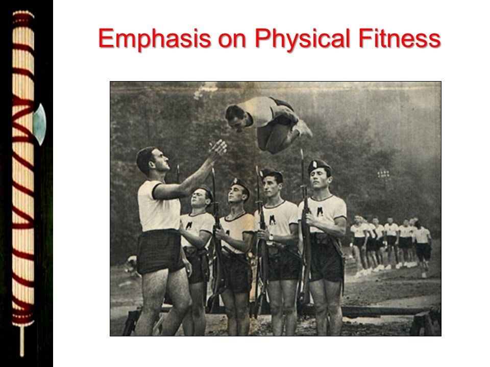 Emphasis on Physical Fitness