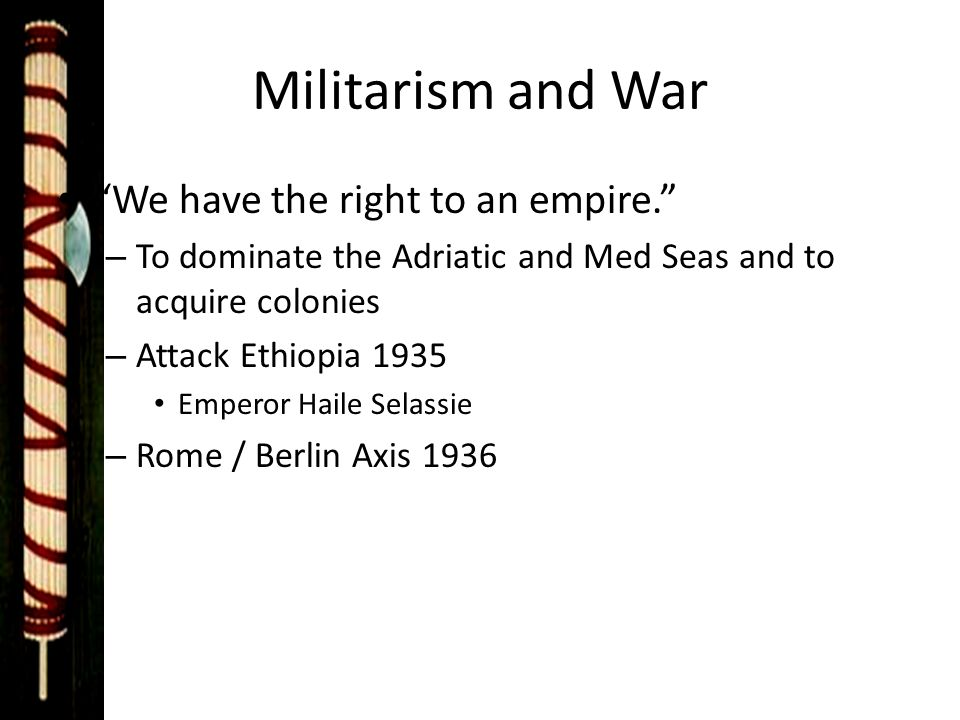 Militarism and War We have the right to an empire.