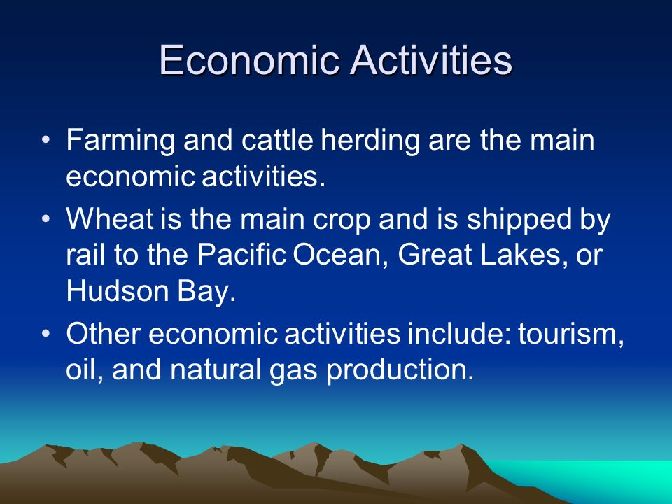 Economic Activities Farming and cattle herding are the main economic activities.