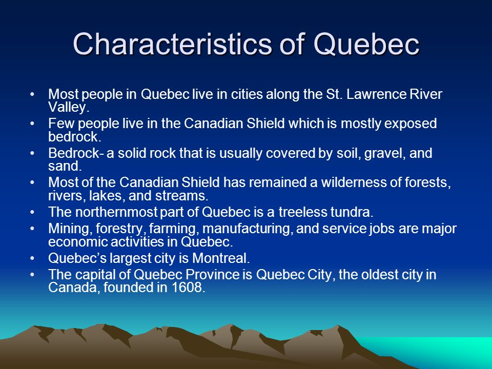 Characteristics of Quebec