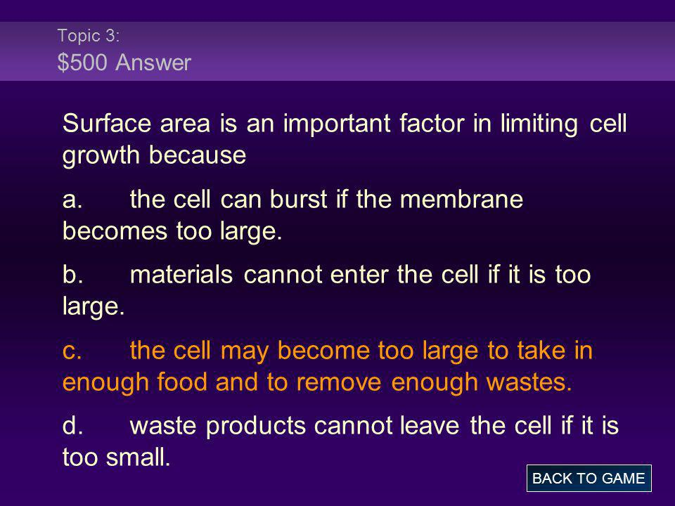 Surface area is an important factor in limiting cell growth because