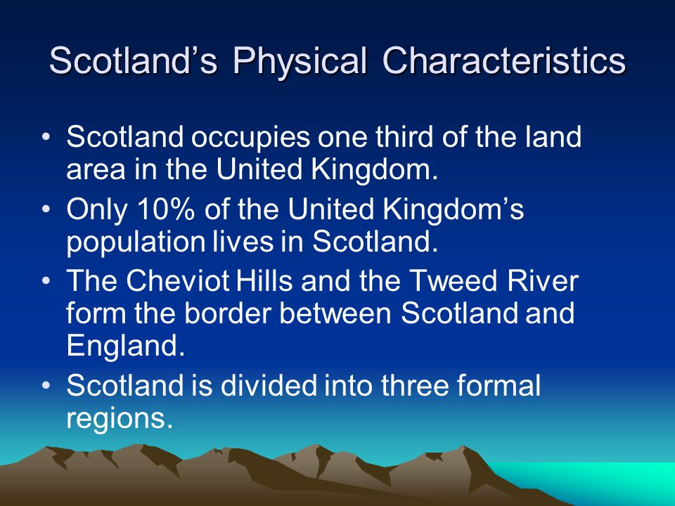 Scotland's Physical Characteristics
