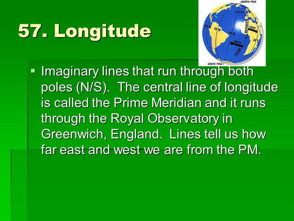57. Longitude