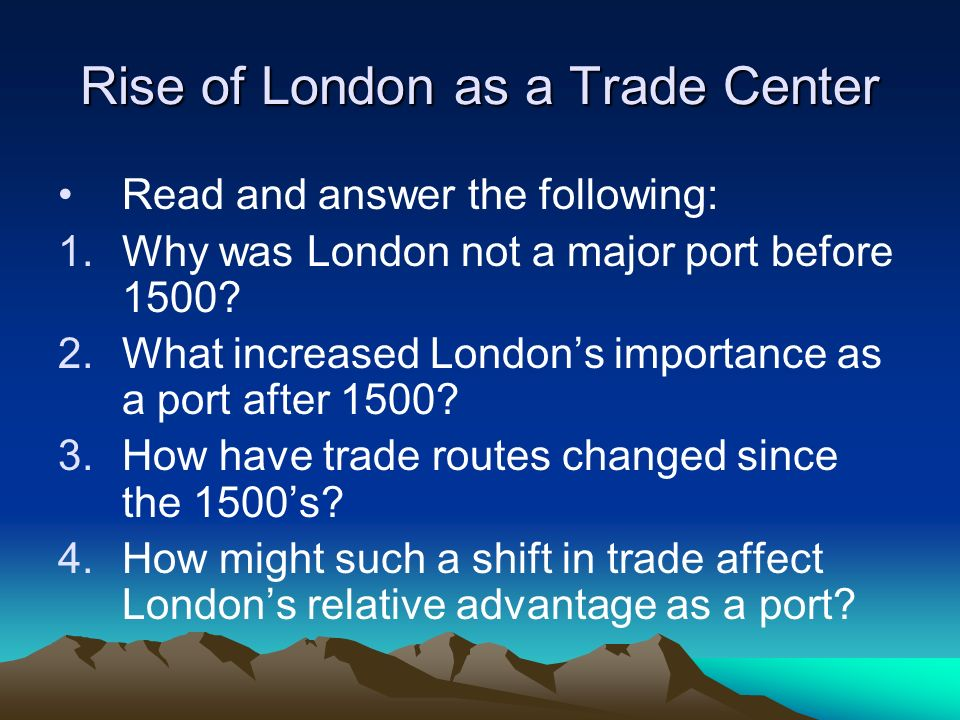 Rise of London as a Trade Center