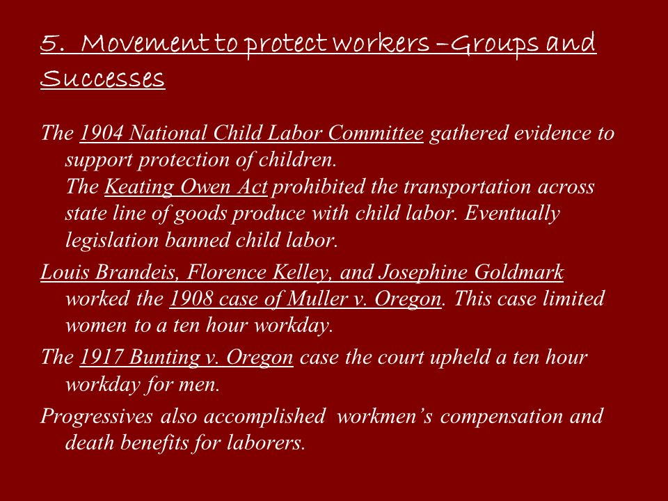 5. Movement to protect workers –Groups and Successes