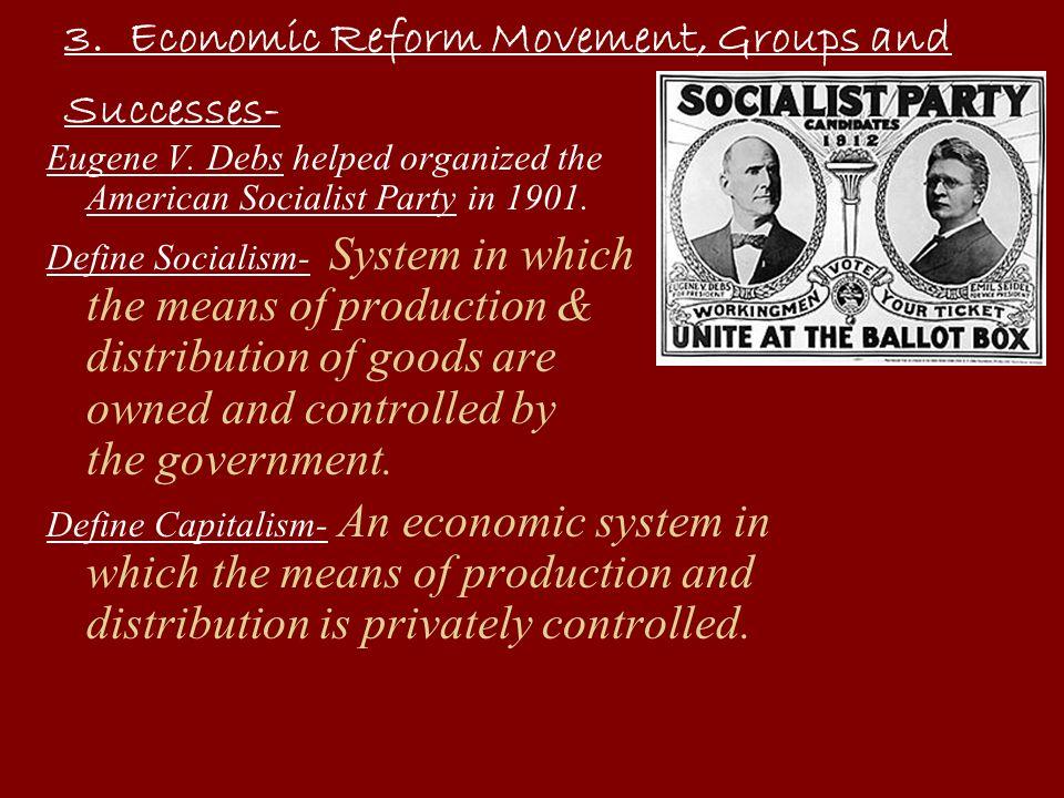 3. Economic Reform Movement, Groups and Successes-