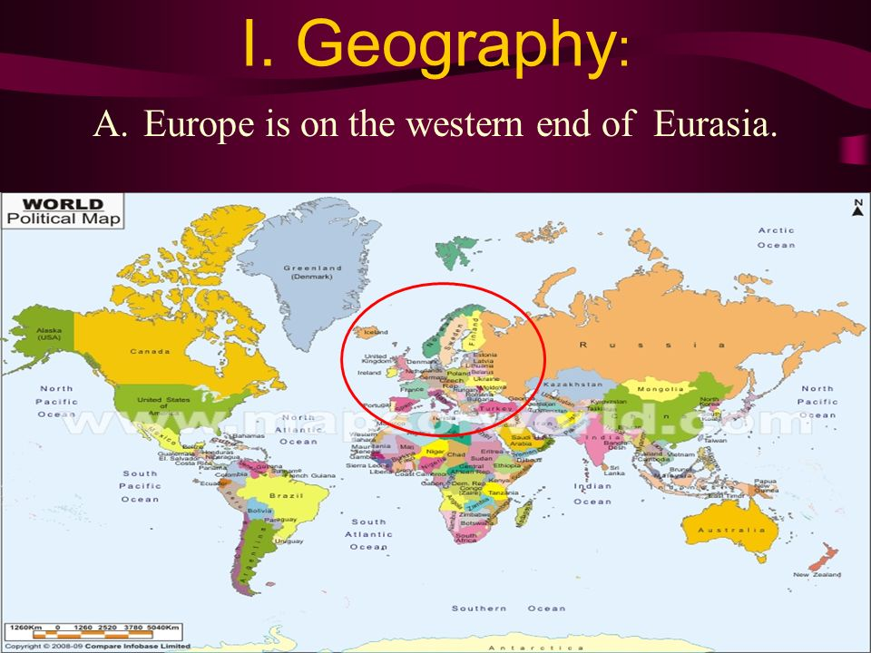 Europe is on the western end of Eurasia.