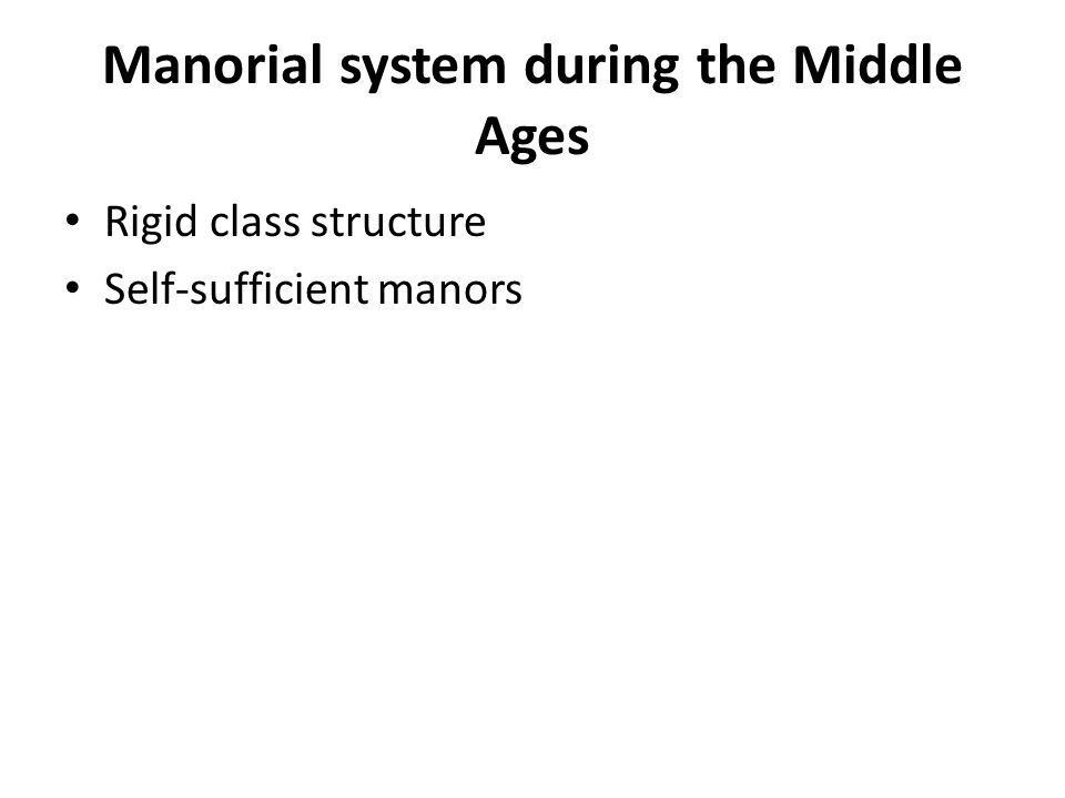 Manorial system during the Middle Ages