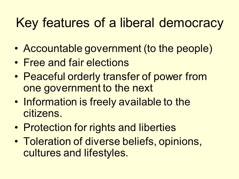 an analysis of the features of a democratic government Authority, over centralization of power in the national government as well as absence of free and fair elections  democratic, free and fair elections:.